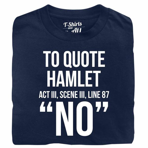 to quote hamlet tshirt marinho