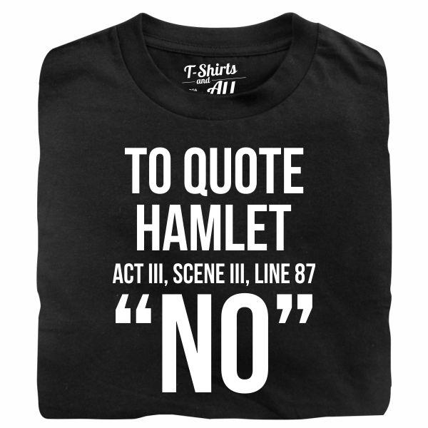 to quote hamlet tshirt preta