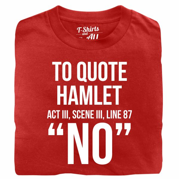 to quote hamlet tshirt vermelho