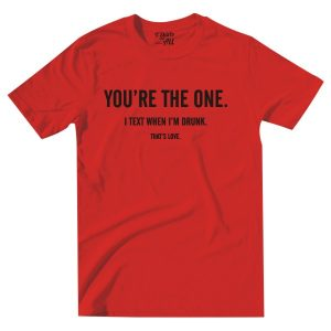 youretheone red tshirt
