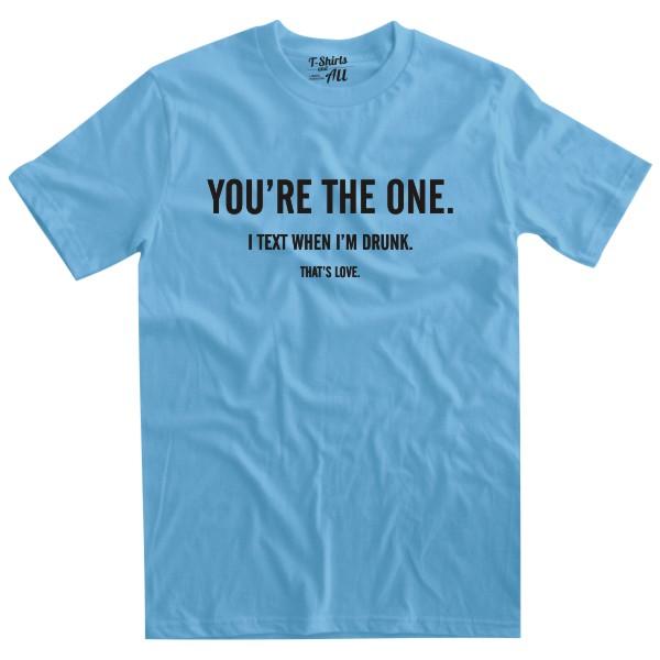 youretheone skyblue tshirt
