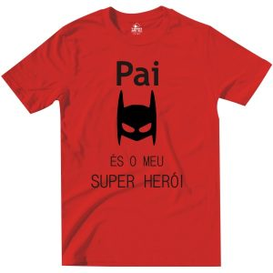 pai es o meu heroi red tshirt