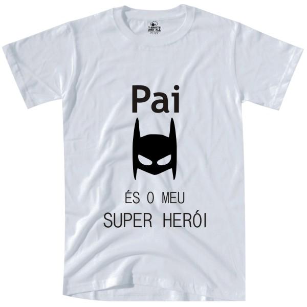 pai es o meu heroi white tshirt